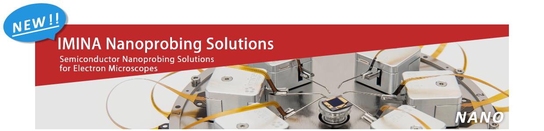 NEW IMINA Nanoprobing Solutions
